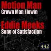 Grown Man Flowin / Song of Satisfaction - Single by Unagi