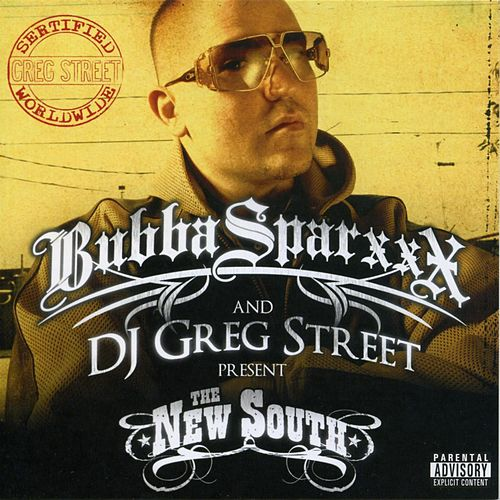 The New South by Bubba Sparxxx