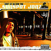 Don't Let Em Stop You by Sunspot Jonz