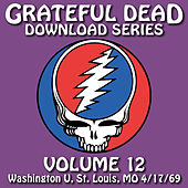Grateful Dead Download Series Vol. 12: Washington U., St. Louis, MO, 4/17/69 de Grateful Dead