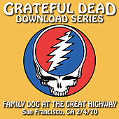 Grateful Dead Download Series: Family Dog at the Great Highway, San Francisco, CA, July 4, 1970 de Grateful Dead