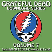 Grateful Dead Download Series Vol. 7: Springfield, MA & Providence, RI 9/3/80 & 9/4/80 de Grateful Dead