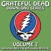 Grateful Dead Download Series Vol. 7: Springfield, MA & Providence, RI 9/3/80 & 9/4/80 by Grateful Dead