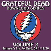 Grateful Dead Download Series Vol. 2: Springer's Inn, Portland, OR, 1/18/70 de Grateful Dead