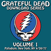 Grateful Dead Download Series Vol. 1: Palladium, New York, NY, 4/30/77 by Grateful Dead