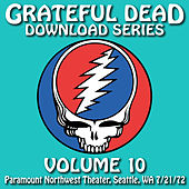 Grateful Dead Download Series Vol. 10: Paramount Northwest Theatre, Seattle, WA, 7/21/72 de Grateful Dead