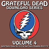 Grateful Dead Download Series Vol. 4: Capitol Theatre, Passaic, NJ, 6/18/76 & Tower Theatre, Philadelphia, PA, 6/21/76 de Grateful Dead