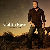 Never Going Back by Collin Raye