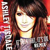 It's Alright, It's OK [Jason Nevins Extended] by Ashley Tisdale