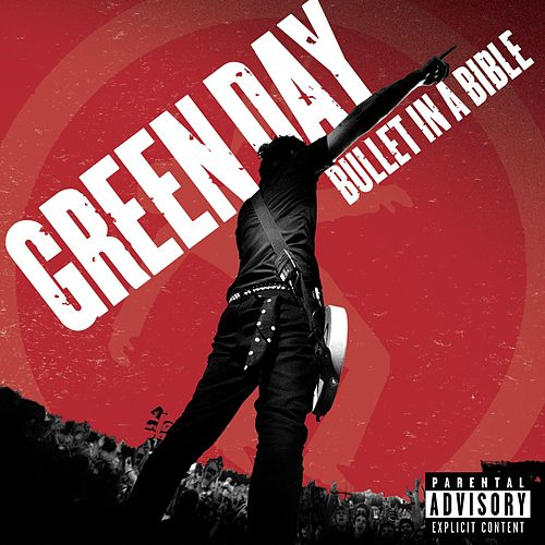 Bullet In A Bible by Green Day