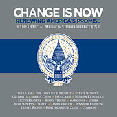 Change Is Now: Renewing America's Promise by Various Artists