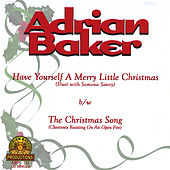 Have Yourself a Merry Little Christmas (Single) by Adrian Baker