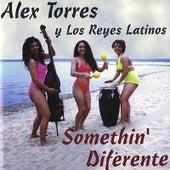 Somethin' Diferente von Alex Torres