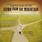 Down From The Mountain: O Brother, Where Art Thou? by Various Artists