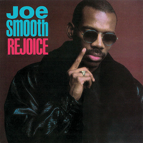Rejoice by Joe Smooth