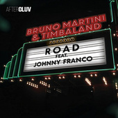 Road de Bruno Martini & Timbaland