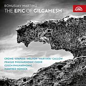 Martinů: The Epic of Gilgamesh by Simon Callow