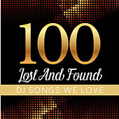 100 Lost and Found Deejays Songs We Love by Various Artists