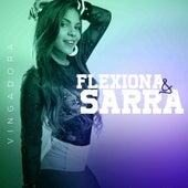 Flexiona & Sarra de Vingadora
