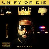 Unify or Die by Quay-Zar