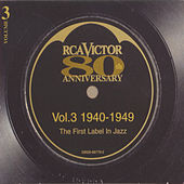 RCA Victor 80th Anniversary, Vol. 3: 1940-1949 de Various Artists