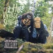 The Average Savage by Snotty Nose Rez Kids