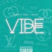 Vibe (feat. Tapia) de Monty