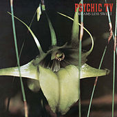 Dreams Less Sweet by Psychic TV