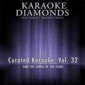Curated Karaoke, Vol. 32 by Karaoke - Diamonds