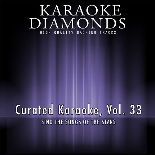 Curated Karaoke, Vol. 33 by Karaoke - Diamonds