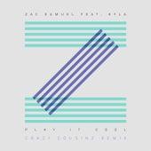 Play It Cool (Crazy Cousinz Remix) von Zac Samuel