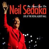 The Show Goes On - Live At The Royal Albert Hall de Neil Sedaka