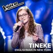 Englishman In New York (The Voice Van Vlaanderen 2017 / Live) von Tineke Huysseune