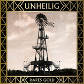 Best Of Vol. 2 - Rares Gold (Deluxe Version) by Unheilig