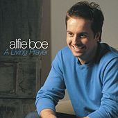 A Living Prayer / Abide with Me von Alfie Boe