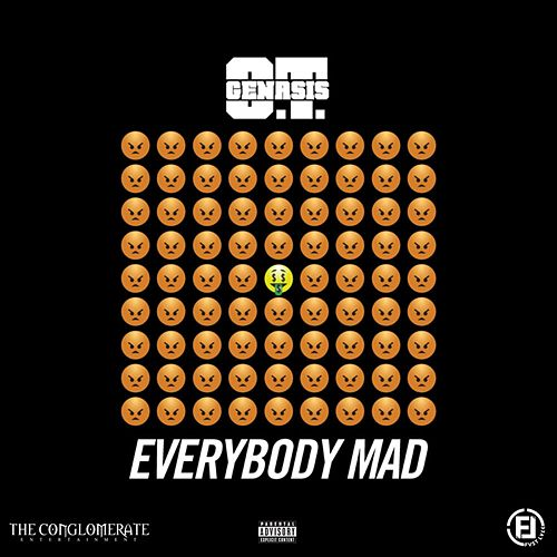 Everybody Mad by O.T. Genasis