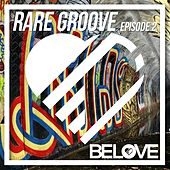 Rare Groove Episode 2 - EP by Various Artists