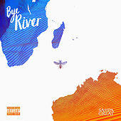 Bye River by Sampa the Great