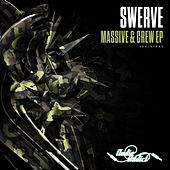 Massive & Crew by Swerve