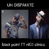 Un Disparate by Black Jonas Point