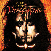 Dragontown de Alice Cooper