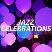 Jazz Celebrations by Various Artists