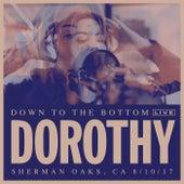 Down To The Bottom (Live) de Dorothy