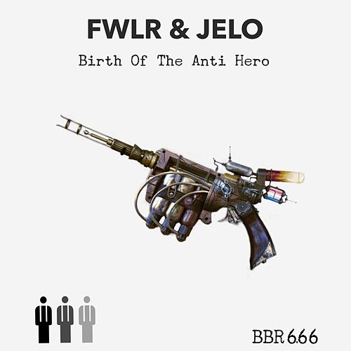 Birth Of The Anti Hero by Jelo