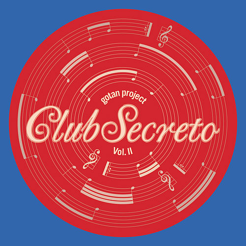 Club Secreto Vol. II by Gotan Project