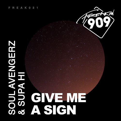 Give Me A Sign (feat. Steve Smith) by Soul Avengerz