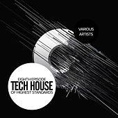 Tech House Of Highest Standards: Eighth Episode - EP by Various Artists