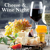 Cheese & Wine Night by Various Artists