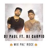 Mix Pal Roce by DJ Paul