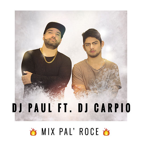 Mix Pal Roce by DJ Paul